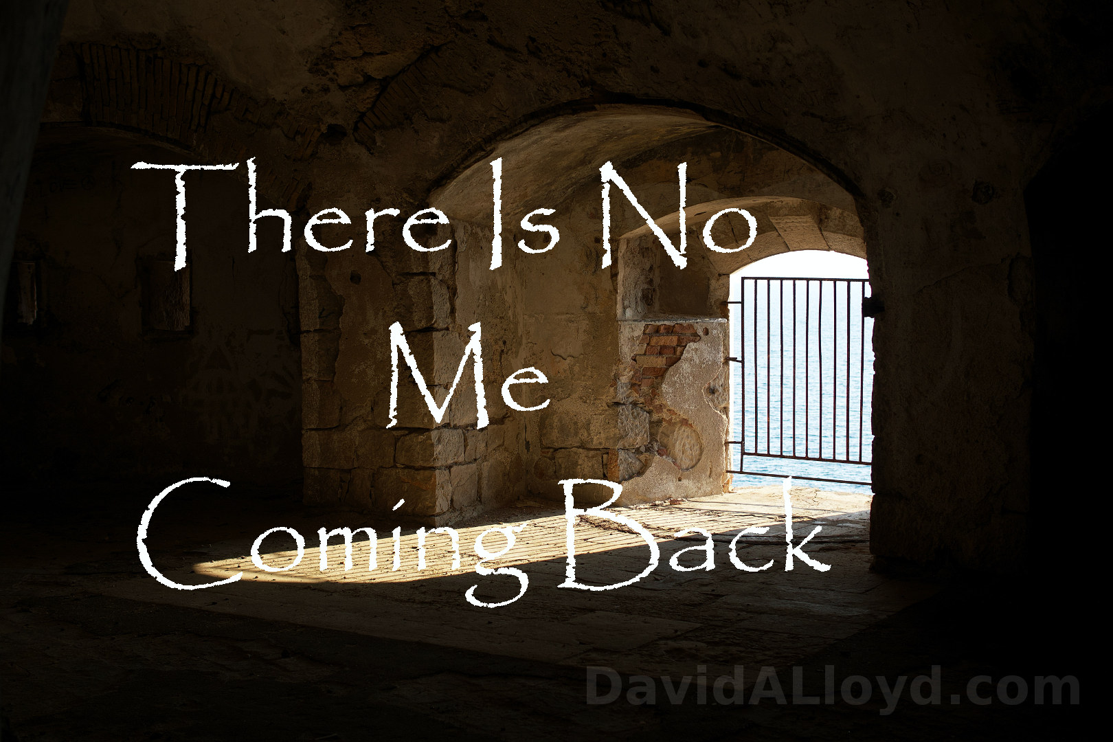 There is no me coming back